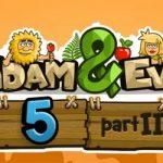 Игра Адам и Ева 5 Часть 2