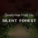 Игра Слендермен должен умереть: Тихий лес